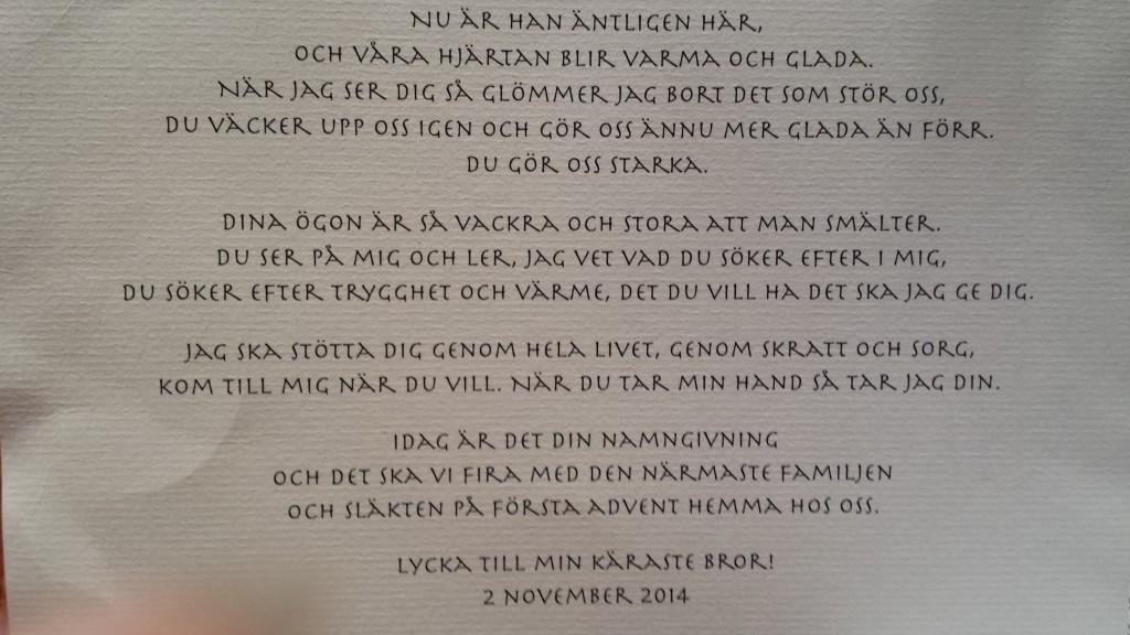 Min dikt som jag skrev till Elliot och läste upp.. Läs gärna...